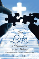 Your Life, a Masterpiece in the Making Book