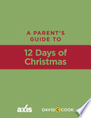 A Parent s Guide to 12 Days of Christmas