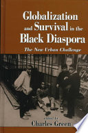 Globalization and Survival in the Black Diaspora