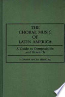 The Choral Music of Latin America