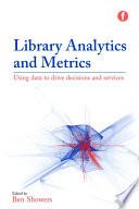 Library Analytics and Metrics