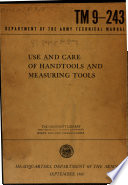 Use and care of handtools and measuring tools