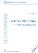 Cultura e istituzioni  La valorizzazione dei beni culturali negli ordinamenti giuridici