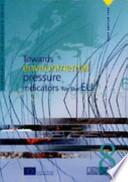 Towards Environmental Pressure Indicators for the EU