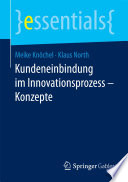 Kundeneinbindung im Innovationsprozess     Konzepte