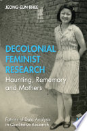 Decolonial Feminist Research