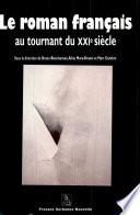 Le roman français au tournant du XXIe siècle