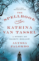 The Spellbook of Katrina Van Tassel Pdf/ePub eBook