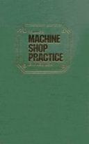 Machine Shop Practice