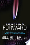 Ebook Powering Forward Epub Bill Ritter, Jr. Apps Read Mobile