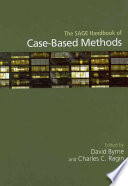 The SAGE Handbook of Case Based Methods