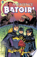Convergence: Batgirl (2015-) #1 : under the confinement of the dome, stephanie brown...
