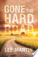 Gone the Hard Road Book PDF