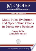 Multi pulse Evolution and Space time Chaos in Dissipative Systems
