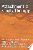 Attachment and Systemic Family Therapy Theory And Systemic Family Therapy Including