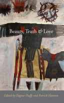 Beauty, Truth and Love