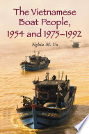 The Vietnamese Boat People 1954 And 1975 1992