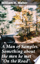 A Man of Samples. Something about the men he met