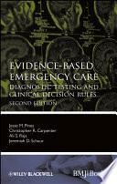 Evidence-Based Emergency Care : medicine provides evidence-based information on what diagnostic...