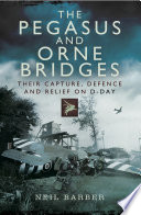 The Pegasus and Orne Bridges Book Cover
