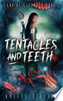 Tentacles and Teeth Book PDF