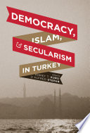 Democracy  Islam  and Secularism in Turkey