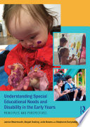 Understanding Special Educational Needs and Disability in the Early Years