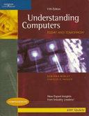 Understanding Computers  Today   Tomorrow  Comprehensive 2007 Update Edition Book PDF