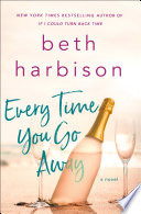 Every Time You Go Away Book PDF