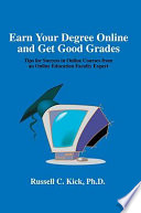 Earn Your Degree Online and Get Good Grades