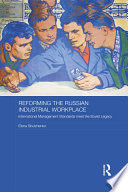 Reforming the Russian Industrial Workplace