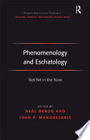 Phenomenology and Eschatology