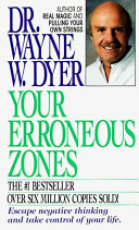 Your Erroneous Zones Bestseller Pulling Your Own Strings Positive And Practical