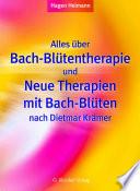 Alles   ber Bach Bl  tentherapie und Neue Therapien mit Bach Bl  ten nach Dietmar Kr  mer
