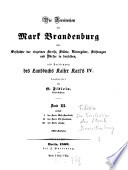 Die Territorien der Mark Brandenburg oder Geschichte der einzelnen Kreise, Städte, Rittergüter, Stiftungen und Dörfer in derselben, als Fortsetzung des Landbuchs Kaiser Karl's IV.