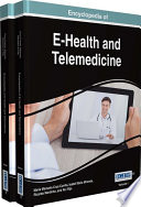 Encyclopedia Of E-Health And Telemedicine : digital advances that are revolutionizing...