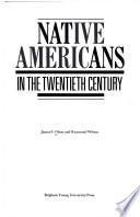 Native Americans in the Twentieth Century