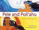 Pele And Poli ahu
