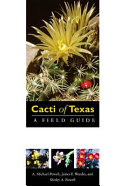 Cacti of Texas  a Field Guide