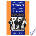 The Color of Strangers  the Color of Friends Book PDF