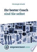 Ihr bester Coach sind Sie selbst