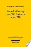 Zentrales Clearing von OTC-Derivaten unter EMIR