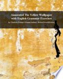 Annotated The Yellow Wallpaper with English Grammar Exercises