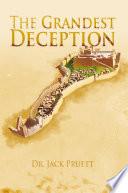 The Grandest Deception
