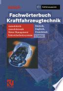 Fachw  rterbuch Kraftfahrzeugtechnik