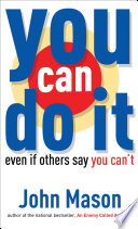 You Can Do It  Even If Others Say You Can t