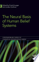 The Neural Basis of Human Belief Systems
