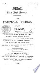 The Poetical Works  Etc  of J  Close     With a Short Biographical Sketch of the Poet  by    Delta      With Plates   Book PDF