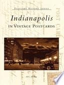 Indianapolis In Vintage Postcards