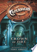 The Copernicus Legacy  The Crown of Fire